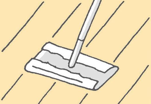 【一般的なフローリング】 フローリングの拭き掃除は「週に1度」を目安に
